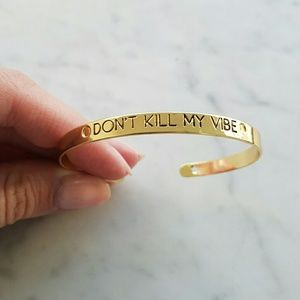 "WILA Jewelry - GOLD ""DON'T KILL MY VIBE"" BANGLE"