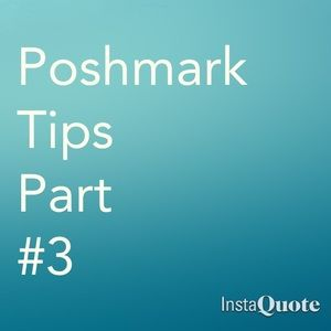 Poshmark Other - Poshmark Tips Part #3