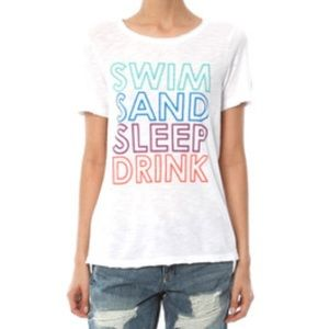 """Chaser Tops - NWT Chaser T-shirt """"Swim Sand Sleep Drink"""" Small"""