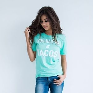 Friday Apparel Tops - You Had Me At Tacos Shirt in Mint