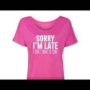 """Salt Lake Clothing Tops - Salt Lake Clothing """"Sorry I'm Late,"""" Large NWT"""