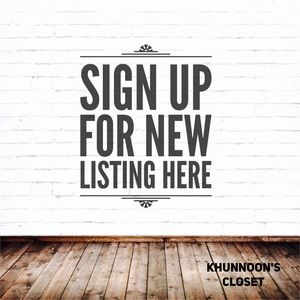 Sign up here for new listings and update