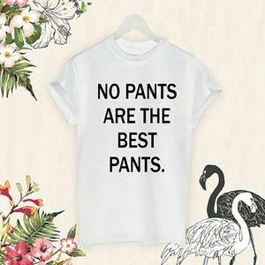 Tops - No Pants Graphic Tshirt