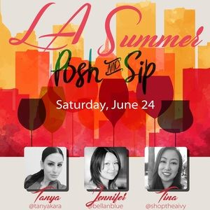 It's here!!!!!! 6/24 Los Angeles Posh and Sip!