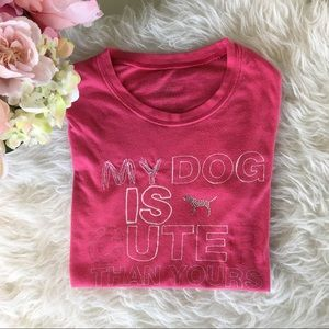 PINK Victoria's Secret Tops - VS PINK My Dog Is Cuter Than Yours T-Shirt