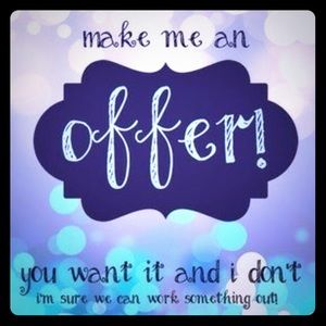 Make an offer I can't refuse!!! 😉
