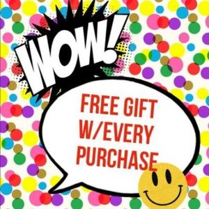 Free Mystery Gift with Every Purchase!!!!