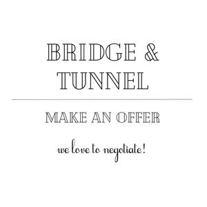 Other - BRIDGE & TUNNEL Opening Sale 🛍🏷📦💌🎀🎁