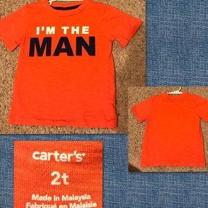 I'm the Man Orange Carter's Shirt.  Size 2T