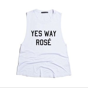 """Yes Way Rosé"" Top -IVORY"