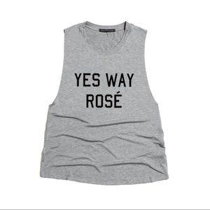 """""""Yes Way Rosé"""" Top-GREY"""