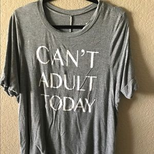 Fifth Sun Tops - Can't Adult Today Boxy Tee