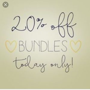 Other - 20% Off Bundles Today Only