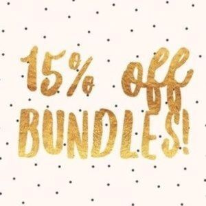 Other - 15% Off Bundles of 2 or More items.