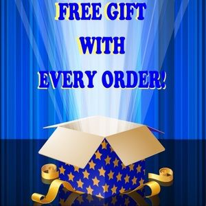 Receive a FREE GIFT with EVERY PURCHASE!