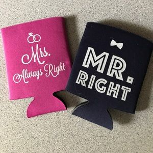 Other - Mr. Right/Mrs. Always Right Koozies
