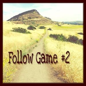 Other - 2nd Follow Game!!