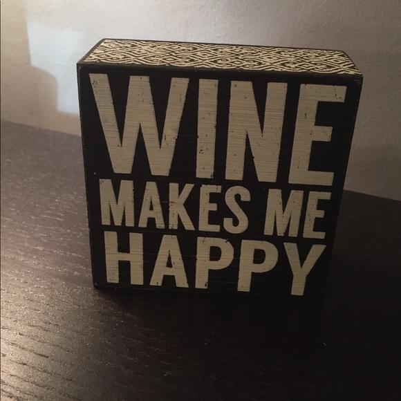 Wine makes me happy sign