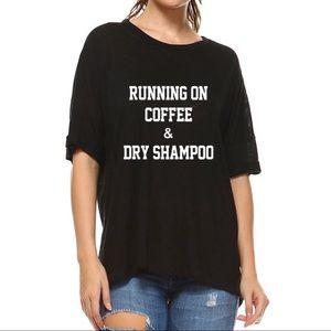 Hannah Beury Tops - Coffee & Dry Shampoo Top