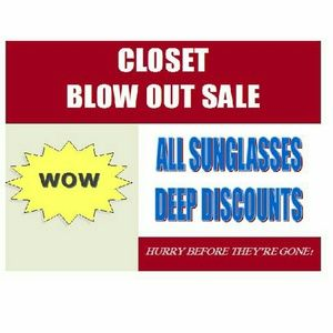 SUNGLASS BLOW OUT SALE