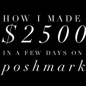 Other - HOW I SOLD $2500 IN A FEW DAYS ON POSHMARK