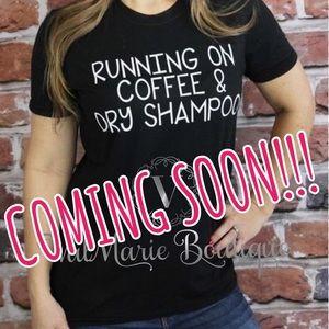 """Black """"Running On Coffee Dry Shampoo"""" Tshirt S M L"""