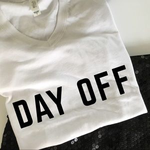 Day off t-shirt weekend wear