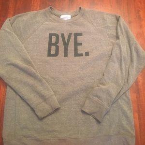 "Kid Dangerous Tops - Kid Dangerous ""BYE"" sweatshirt size medium"