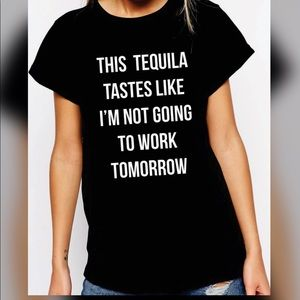 Tops - ✅✅Tequila Graphic Tee✅✅
