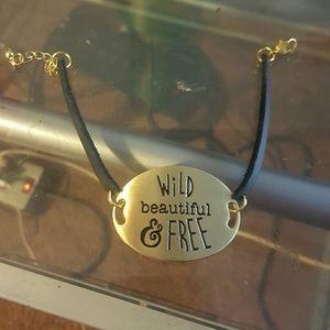 Wild, Beautiful, and Free Bracelet