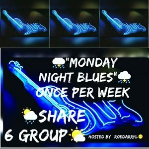 Proud member of Monday Night Blues share group