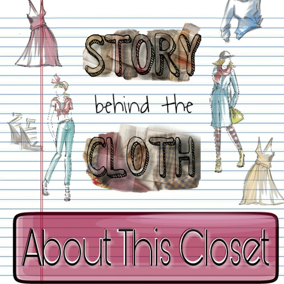 Story Behind the Cloth Other - About This Closet