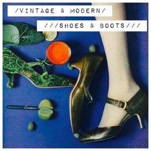 //Vintage & Modern Shoes//
