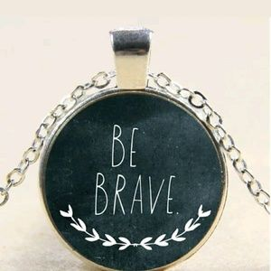 Jewelry - New Be brave bronze pendant & chain gift encourage