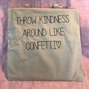 "Handbags - ""Throw kindness"" tote"