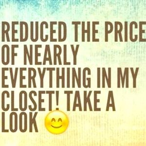 LOWERED PRICES OF EVERYTHING BIG TIME FOR TODAY!!!
