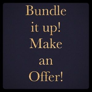 Other - Bundle it up and make an offer!