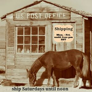 Other - Shipping daily, weather permitting USPS open hours