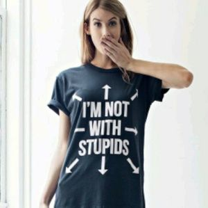 """Jac Vanek Tops - NWT Jac Vanek """"I'm not with stupids"""" Tee RARE"""