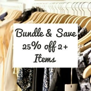 Other - Bundle Discount 25% off 2 items or more!