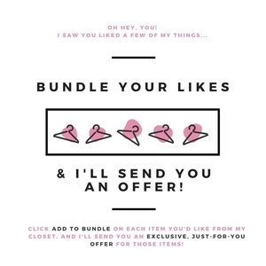 Bundle your likes for a deal!  or make an offer!