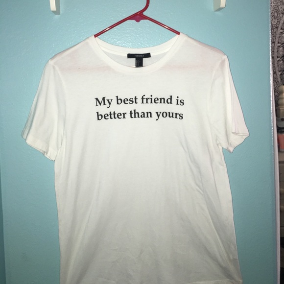 My Best Friend Is Better Than Yours T Shirt