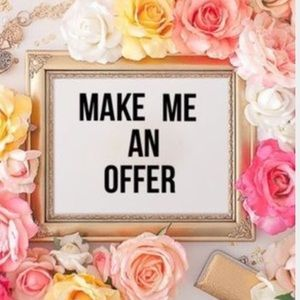 Other - I accept just about all reasonable offers 🌷