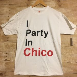 Other - I party in Chico, men's t tee.