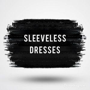 Dresses & Skirts - Sleeveless Dresses