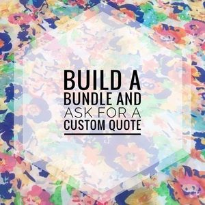 Other - Buy 2 or more items and ask for a custom discount!
