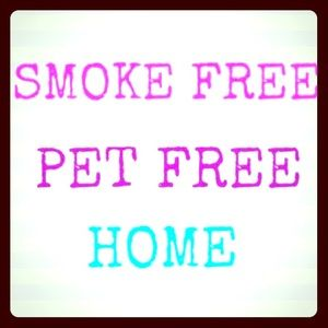 Smoke Free Pet Free Home