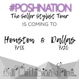 Other - Houston & Dallas, #PoshNation is coming your way!