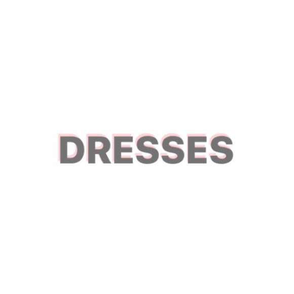 Other - DRESSES section
