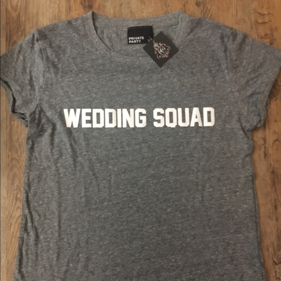 "PRIVATE PARTY Tops - Private Party ""WEDDING SQUAD"" t-shirts"